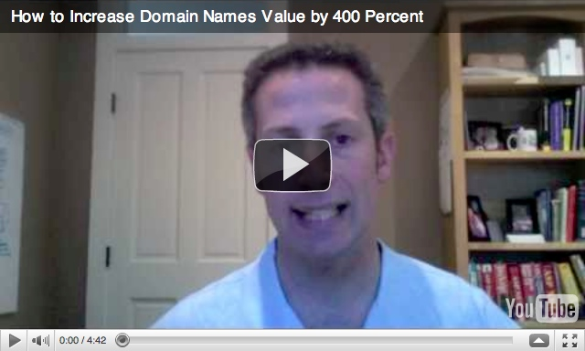 How to Increase the Value of Your Domain Names by 400 Percent