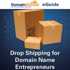 Drop Shipping for Domain Name Entrepreneurs