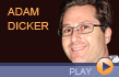 Adam Dicker Interview