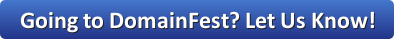 Going to DomainFest?