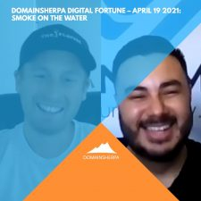 DomainSherpa Digital Fortune – April 19, 2021: Smoke on the Water