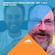 DomainSherpa Digital Fortune – May 4, 2021: Total Eclipse with Jason Sheppard