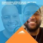 DomainSherpa SportsPodcast – July 7, 2021: Kris Jenkins – Shoot Your Shot