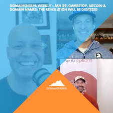 DomainSherpa Weekly – Jan 29: GameStop, Bitcoin & Domain Names: The Revolution Will Be Digitized