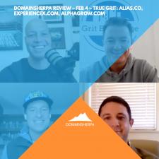 DomainSherpa Review – Feb 4 – True Grit: Alias.co, ExperienceX.com, AlphaGrow.com