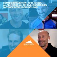 DomainSherpa Review – April 15, 2021: All Time Highs, All The Time: InStudio.com, Facemasks.com, LiveTrends.com