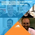 DomainSherpa Review – May 27, 2021: Mo' Money: Flowo.com, YoloShop.com, OnlineSupportCenter.com, Yellow.org